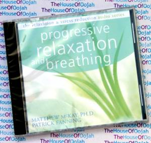 progressive relaxation and breathing mckay fanning audio cd