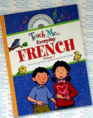 Teach Me Everyday French - Volume 1 - Judy Mahoney - The House of ...