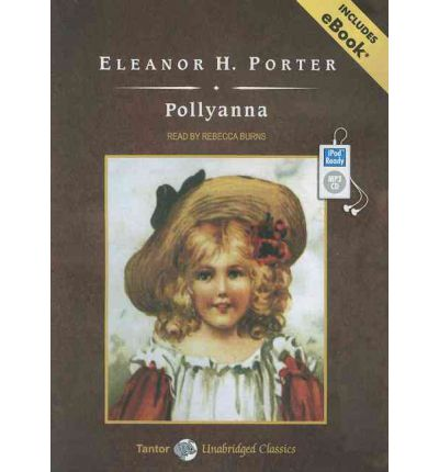 Pollyanna by eleanor h porter audio book mp3 cd buy for Eleanor h porter images