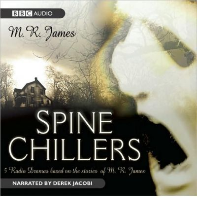 Spine Chillers by M R James AudioBook CD
