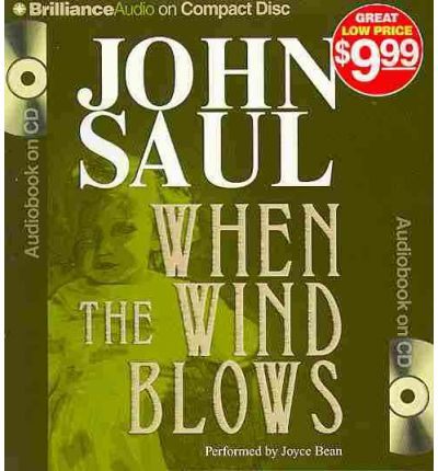 When the Wind Blows by John Saul Audio Book CD