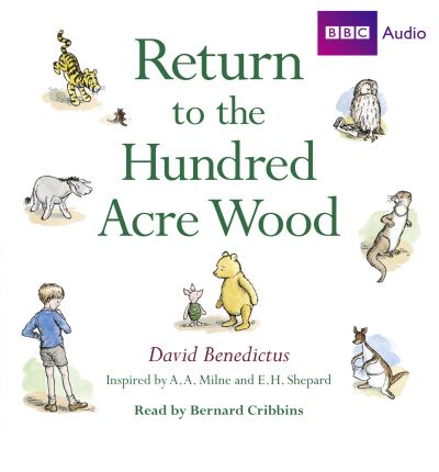 : Return to the Hundred Acre Wood by David Benedictus Audio Book CD