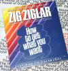 How to Get What You Want - Zig Ziglar - Audio Book CD New