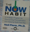 The Now Habit - Neil Fiore - Audio Book New CD