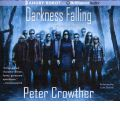 Darkness Falling by Peter Crowther Audio Book CD