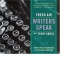 Fresh Air Writers Speak with Terry Gross by Terry Gross AudioBook CD