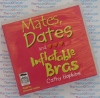 Mates, Dates and Inflatable Bras - Cathy Hopkins - AudioBook CD