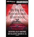 My Big Fat Supernatural Honeymoon by Editor  P N Elrod Audio Book Mp3-CD
