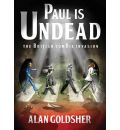 Paul Is Undead by Alan Goldsher Audio Book Mp3-CD