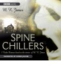 Spine Chillers by M. R. James Audio Book CD