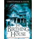 The Birthing House by Christopher Ransom AudioBook CD