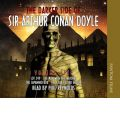 The Darker Side of Sir Arthur Conan Doyle: v. 5 by Sir Arthur Conan Doyle Audio Book CD