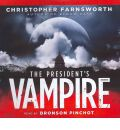 The President's Vampire by Christopher Farnsworth AudioBook CD