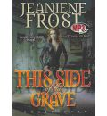 This Side of the Grave by Jeaniene Frost AudioBook Mp3-CD