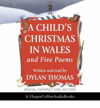 """A Child's Christmas in Wales by Dylan Thomas Audio Book CD"
