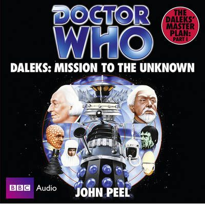"""Doctor Who"": Daleks - Mission to the Unknown by John Peel AudioBook CD"