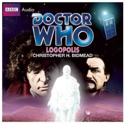 """Doctor Who"": Logopolis by Christopher H. Bidmead AudioBook CD"