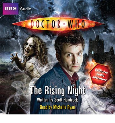 """Doctor Who"": The Rising Night: (Audio Original) by Scott Handcock Audio Book CD"