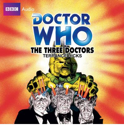 """Doctor Who"": The Three Doctors by Terrance Dicks AudioBook CD"