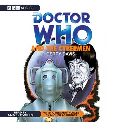 """Doctor Who"" and the Cybermen by Gerry Davis Audio Book CD"