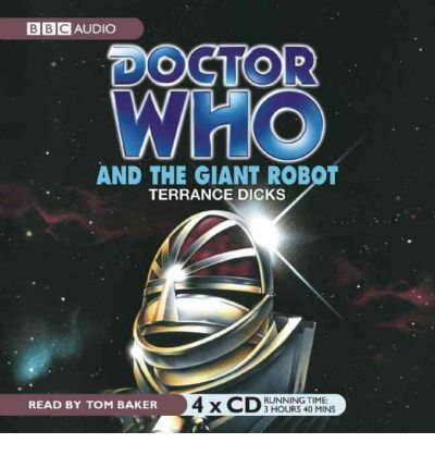 """Doctor Who"" and the Giant Robot by Terrance Dicks Audio Book CD"