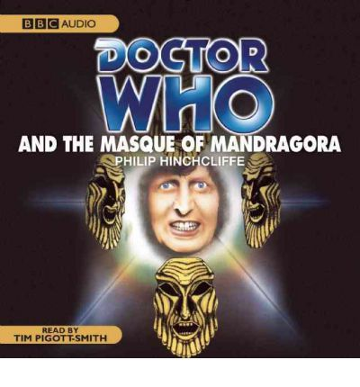 """Doctor Who"" and the Masque of Mandragora by Philip Hinchcliffe Audio Book CD"