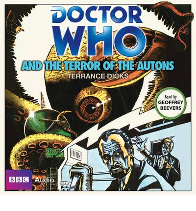 """Doctor Who"" and the Terror of the Autons by Terrance Dicks Audio Book CD"