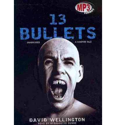 13 Bullets by David Wellington AudioBook Mp3-CD