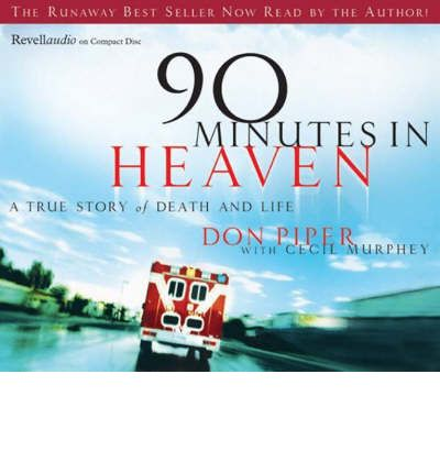 90 Minutes in Heaven by Don Piper Audio Book CD