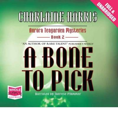 A Bone to Pick by Charlaine Harris AudioBook CD