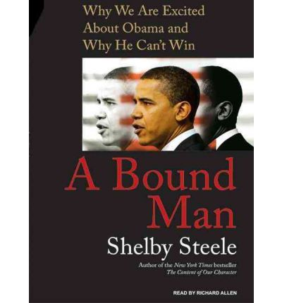 A Bound Man by Shelby Steele AudioBook CD