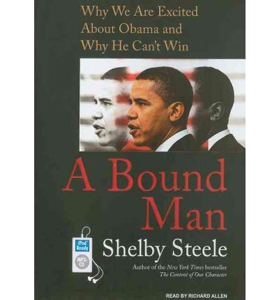 A Bound Man by Shelby Steele AudioBook Mp3-CD