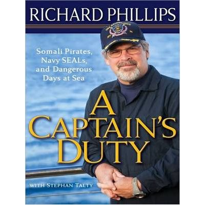 A Captain's Duty by Richard Phillips AudioBook CD