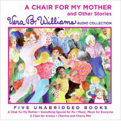 A Chair for My Mother and Other Stories CD by Vera B Williams Audio Book CD