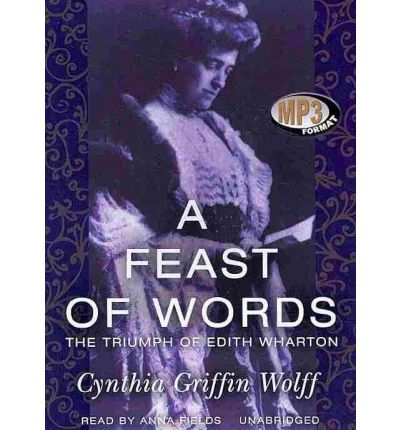 A Feast of Words by Cynthia Griffin Wolff AudioBook Mp3-CD