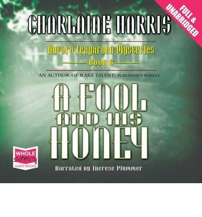 A Fool and His Honey by Charlaine Harris Audio Book CD