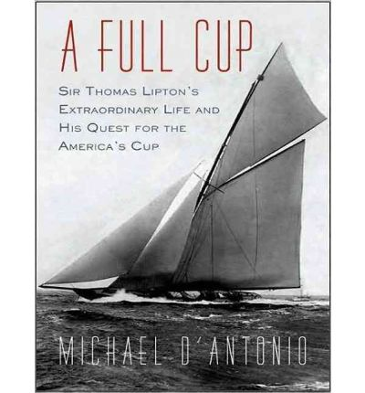 A Full Cup by Michael D'Antonio AudioBook CD