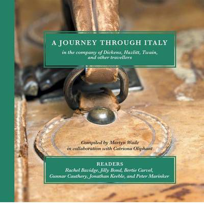 A Journey Through Italy by Charles Dickens Audio Book CD
