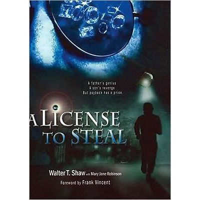 A License to Steal by Walter T Shaw AudioBook CD