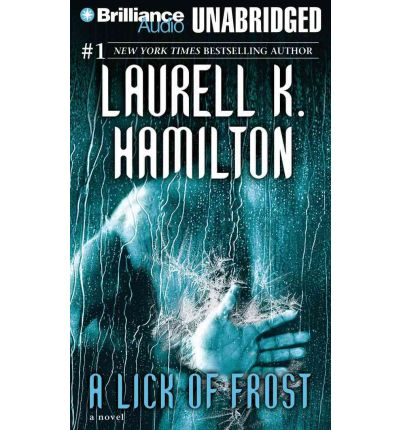 A Lick of Frost by Laurell K Hamilton Audio Book CD