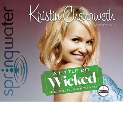 A Little Bit Wicked by Kristin Chenoweth AudioBook CD