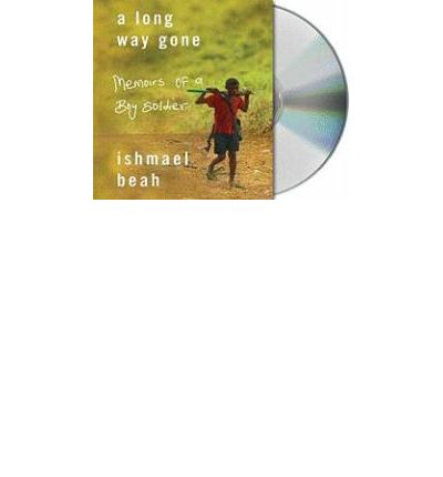A Long Way Gone by Ishmael Beah Audio Book CD