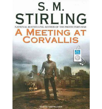 A Meeting at Corvallis by S. M. Stirling AudioBook Mp3-CD