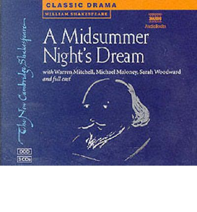 A Midsummer Night's Dream 3 Audio CD Set: Performed by Warren Mitchell & Cast by William Shakespeare