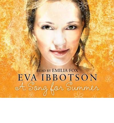 A Song for Summer by Eva Ibbotson Audio Book CD