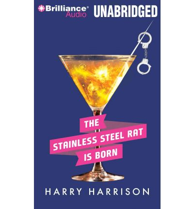 A Stainless Steel Rat Is Born by Harry Harrison AudioBook Mp3-CD
