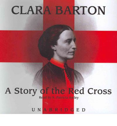 A Story of the Red Cross by Clara Barton AudioBook CD
