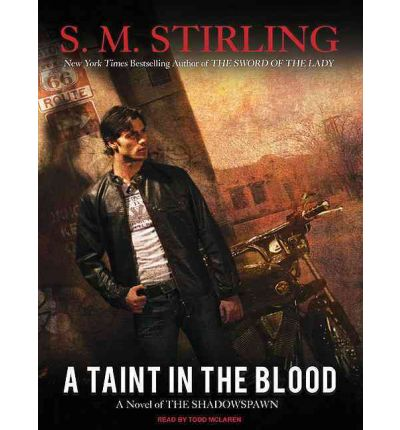 A Taint in the Blood by S. M. Stirling Audio Book CD
