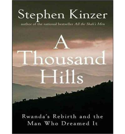 A Thousand Hills by Stephen Kinzer Audio Book CD