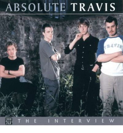"Absolute ""Travis"" by Chrome Dreams Audio Book CD"